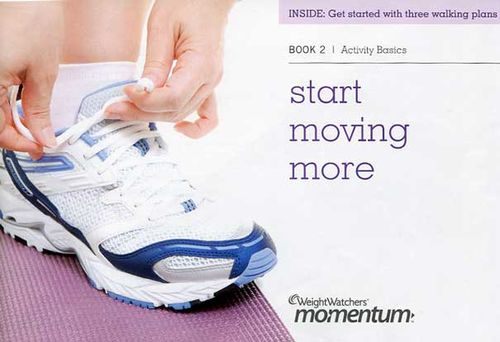 Weight Watchers Book 2: Activity Basics -- Start Moving More